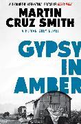Cover-Bild zu Gypsy in Amber von Smith, Martin Cruz