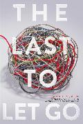 Cover-Bild zu The Last to Let Go von Smith, Amber