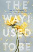 Cover-Bild zu The Way I Used to Be (eBook) von Smith, Amber