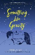 Cover-Bild zu Something Like Gravity von Smith, Amber