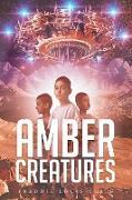 Cover-Bild zu Amber Creatures von Smith, Freddie Louis