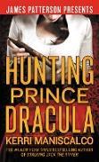 Cover-Bild zu Hunting Prince Dracula (eBook) von Maniscalco, Kerri