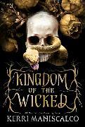 Cover-Bild zu Kingdom of the Wicked von Maniscalco, Kerri