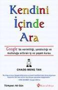 Cover-Bild zu Kendini Icinde Ara von Tan, Chade-Meng