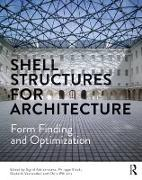Cover-Bild zu Shell Structures for Architecture: Form Finding and Optimization von Adriaenssens, Sigrid (Hrsg.)