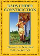 Cover-Bild zu Dads Under Construction (eBook) von Campbell, Neil