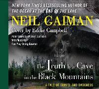 Cover-Bild zu The Truth is a Cave in the Black Mountains CD von Gaiman, Neil