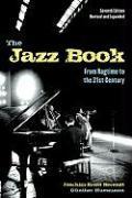Cover-Bild zu The Jazz Book: From Ragtime to the 21st Century von Berendt, Joachim-Ernst