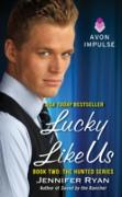 Cover-Bild zu Ryan, Jennifer: Lucky Like Us (eBook)