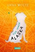Cover-Bild zu Woltz, Anna: Für immer Alaska (eBook)