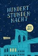 Cover-Bild zu Woltz, Anna: Hundert Stunden Nacht (eBook)