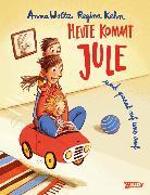 Cover-Bild zu Woltz, Anna: Heute kommt Jule (eBook)