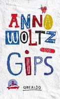 Cover-Bild zu Woltz, Anna: Gips
