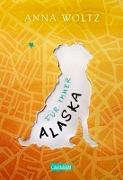 Cover-Bild zu Woltz, Anna: Für immer Alaska