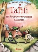 Cover-Bild zu Tafiti und Ur-ur-ur-ur-ur-uropapas Goldschatz (Band 4) von Boehme, Julia