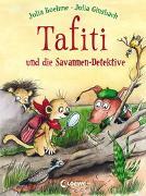 Cover-Bild zu Tafiti und die Savannen-Detektive (Band 13) von Boehme, Julia