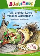 Cover-Bild zu Bildermaus - Tafiti und der Löwe mit dem Wackelzahn von Boehme, Julia