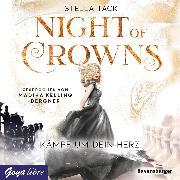 Cover-Bild zu Night of Crowns. Kämpf um dein Herz (Audio Download) von Tack, Stella