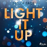 Cover-Bild zu Light it up (Stars and Lovers 2) (Audio Download) von Tack, Stella