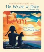 Cover-Bild zu I Am (eBook) von Dyer, Dr. Wayne W.