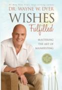 Cover-Bild zu Wishes Fulfilled (eBook) von Dyer, Wayne W.