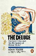 Cover-Bild zu The Deluge (eBook) von Tooze, Adam