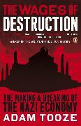 Cover-Bild zu The Wages of Destruction von Tooze, Adam