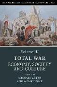 Cover-Bild zu The Cambridge History of the Second World War: Volume 3, Total War: Economy, Society and Culture von Geyer, Michael (University of Chicago) (Hrsg.)
