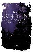 Cover-Bild zu Gefangen in Abadonien (eBook) von Voß, Harry