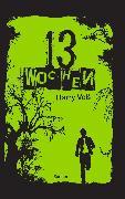 Cover-Bild zu 13 Wochen (eBook) von Voß, Harry