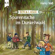 Cover-Bild zu Ben und Lasse - Spurensuche im Dunkelwald (Audio Download) von Voß, Harry