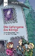 Cover-Bild zu Die Gefangene des Königs (eBook) von Voß, Harry