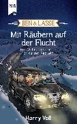 Cover-Bild zu Ben und Lasse - Mit Räubern auf der Flucht (eBook) von Voß, Harry