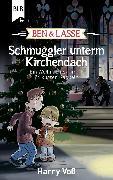 Cover-Bild zu Ben und Lasse - Schmuggler unterm Kirchendach (eBook) von Voß, Harry