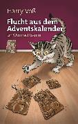 Cover-Bild zu Flucht aus dem Adventskalender (eBook) von Voß, Harry
