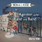 Cover-Bild zu Ben und Lasse - Agenten außer Rand und Band (Audio Download) von Voß, Harry