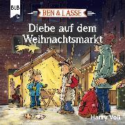 Cover-Bild zu Ben und Lasse - Diebe auf dem Weihnachtsmarkt (Audio Download) von Voß, Harry