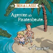 Cover-Bild zu Ben und Lasse - Agenten als Piratenbeute (Audio Download) von Voß, Harry