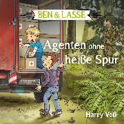 Cover-Bild zu Ben und Lasse - Agenten ohne heiße Spur (Audio Download) von Voß, Harry
