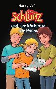 Cover-Bild zu Der Schlunz und der Rächer in der Nacht (eBook) von Voß, Harry