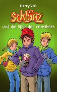 Cover-Bild zu Der Schlunz und die Spur des Verräters (eBook) von Voß, Harry