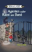 Cover-Bild zu Ben und Lasse - Agenten außer Rand und Band (eBook) von Voß, Harry