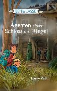 Cover-Bild zu Ben und Lasse - Agenten hinter Schloss und Riegel (eBook) von Voß, Harry