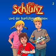 Cover-Bild zu Der Schlunz und die barfüßigen Riesen (Audio Download) von Voß, Harry
