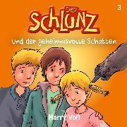 Cover-Bild zu Der Schlunz und der geheimnisvolle Schatten (Audio Download) von Voß, Harry