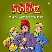 Cover-Bild zu Der Schlunz und die Spur des Verräters (Audio Download) von Voß, Harry