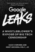 Cover-Bild zu Google Leaks (eBook) von Vorhies, Zach