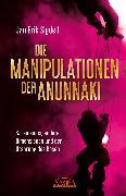 Cover-Bild zu Die Manipulationen Der Anunnaki (eBook) von Sigdell, Jan Erik