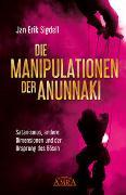 Cover-Bild zu Die Manipulationen der Anunnaki von Sigdell, Jan Erik