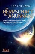 Cover-Bild zu Die Herrschaft der Anunnaki von Sigdell, Jan Erik
